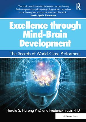 How to Achieve Excellence: Transform the Performer to Transform Performance
