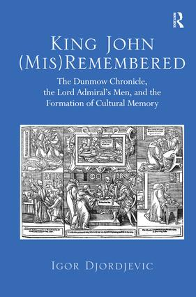 King John (Mis)Remembered: 1st Edition (Hardback) book cover