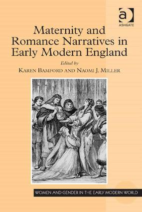 Maternity and Romance Narratives in Early Modern England book cover