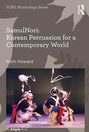 SamulNori: Korean Percussion for a Contemporary World (Hardback) book cover