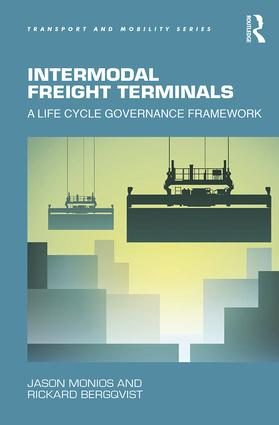 Intermodal Freight Terminals: A Life Cycle Governance Framework book cover