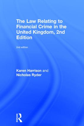 The Law Relating to Financial Crime in the United Kingdom: 2nd Edition (Paperback) book cover
