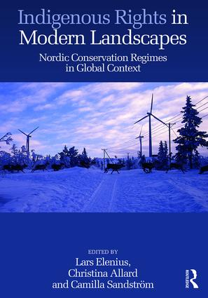 Indigenous Rights in Modern Landscapes: Nordic Conservation Regimes in Global Context book cover