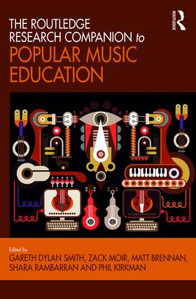 The Routledge Research Companion to Popular Music Education (Hardback) book cover