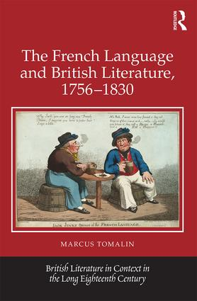 The French Language and British Literature, 1756-1830: 1st Edition (Hardback) book cover