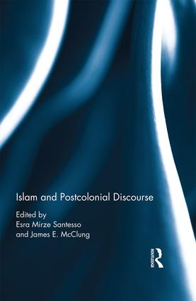 Islam and Postcolonial Discourse: Purity and Hybridity, 1st Edition (e-Book) book cover