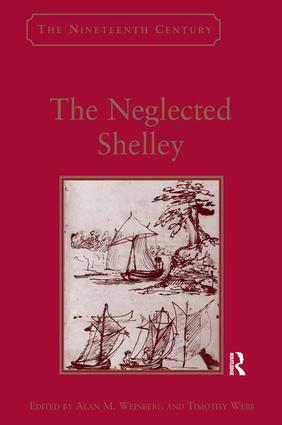 The Neglected Shelley: 1st Edition (Hardback) book cover