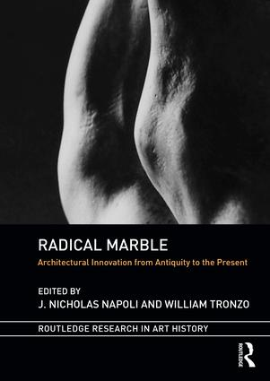 Radical Marble: Architectural Innovation from Antiquity to the Present book cover