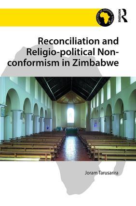 Reconciliation and Religio-political Non-conformism in Zimbabwe book cover