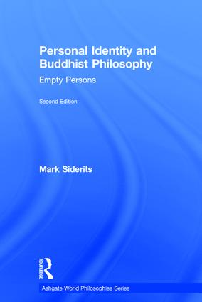 Personal Identity and Buddhist Philosophy: Empty Persons, 2nd Edition (Hardback) book cover