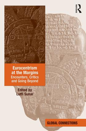 Eurocentrism at the Margins: Encounters, Critics and Going Beyond, 1st Edition (Hardback) book cover