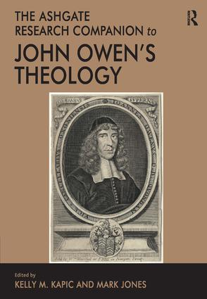 The Ashgate Research Companion to John Owen's Theology: 1st Edition (e-Book) book cover