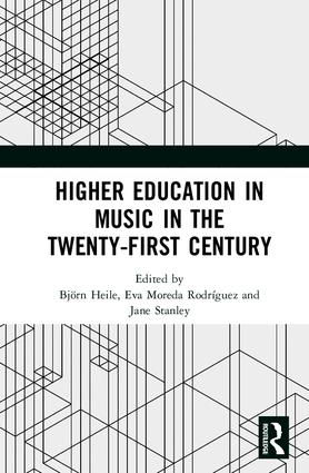 Higher Education in Music in the Twenty-First Century: 1st Edition (Hardback) book cover