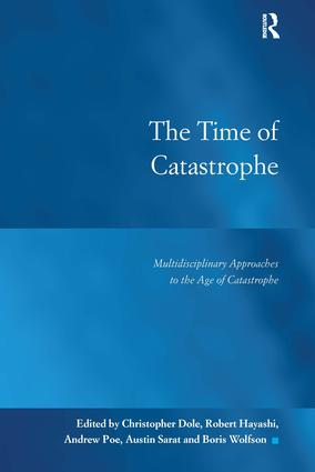The Time of Catastrophe