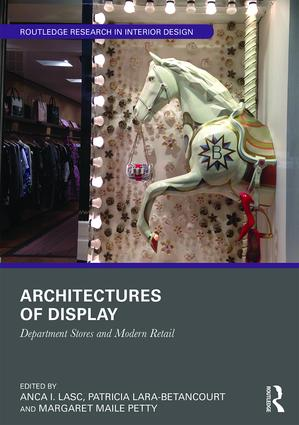 Architectures of Display: Department Stores and Modern Retail, 1st Edition (Paperback) book cover