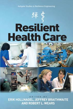 Resilient Health Care: 1st Edition (Paperback) book cover
