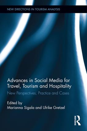 Advances in Social Media for Travel, Tourism and Hospitality: New Perspectives, Practice and Cases (Hardback) book cover