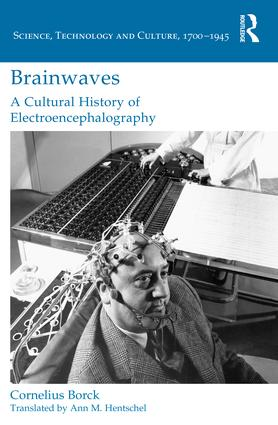 Brainwaves: A Cultural History of Electroencephalography book cover