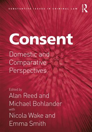 Consent: Domestic and Comparative Perspectives, 1st Edition (Hardback) book cover
