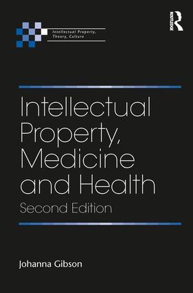 Intellectual Property, Medicine and Health book cover