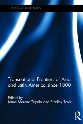 Transnational Frontiers of Asia and Latin America since 1800 (Hardback) book cover