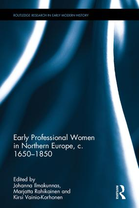 Early Professional Women in Northern Europe, c. 1650-1850 book cover