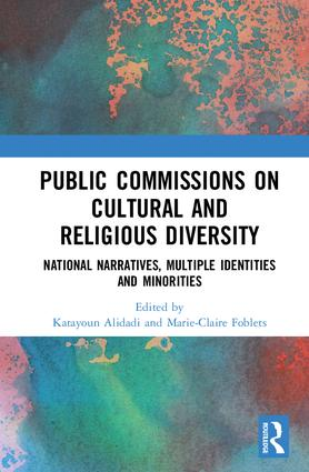 Public Commissions on Cultural and Religious Diversity: National Narratives, Multiple Identities and Minorities book cover