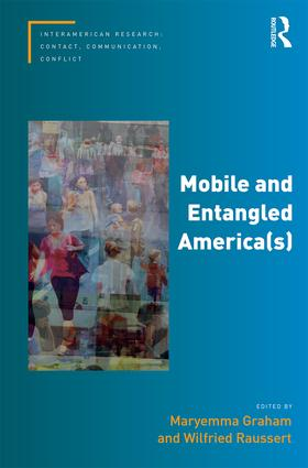 Mobile and Entangled America(s) (Hardback) book cover