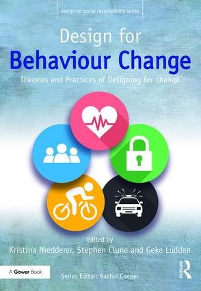 Design for Behaviour Change: Theories and practices of designing for change (Hardback) book cover