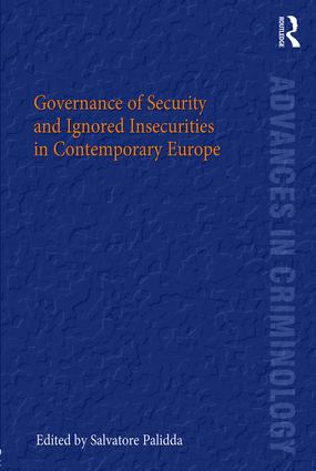 Governance of Security and Ignored Insecurities in Contemporary Europe: 1st Edition (Hardback) book cover