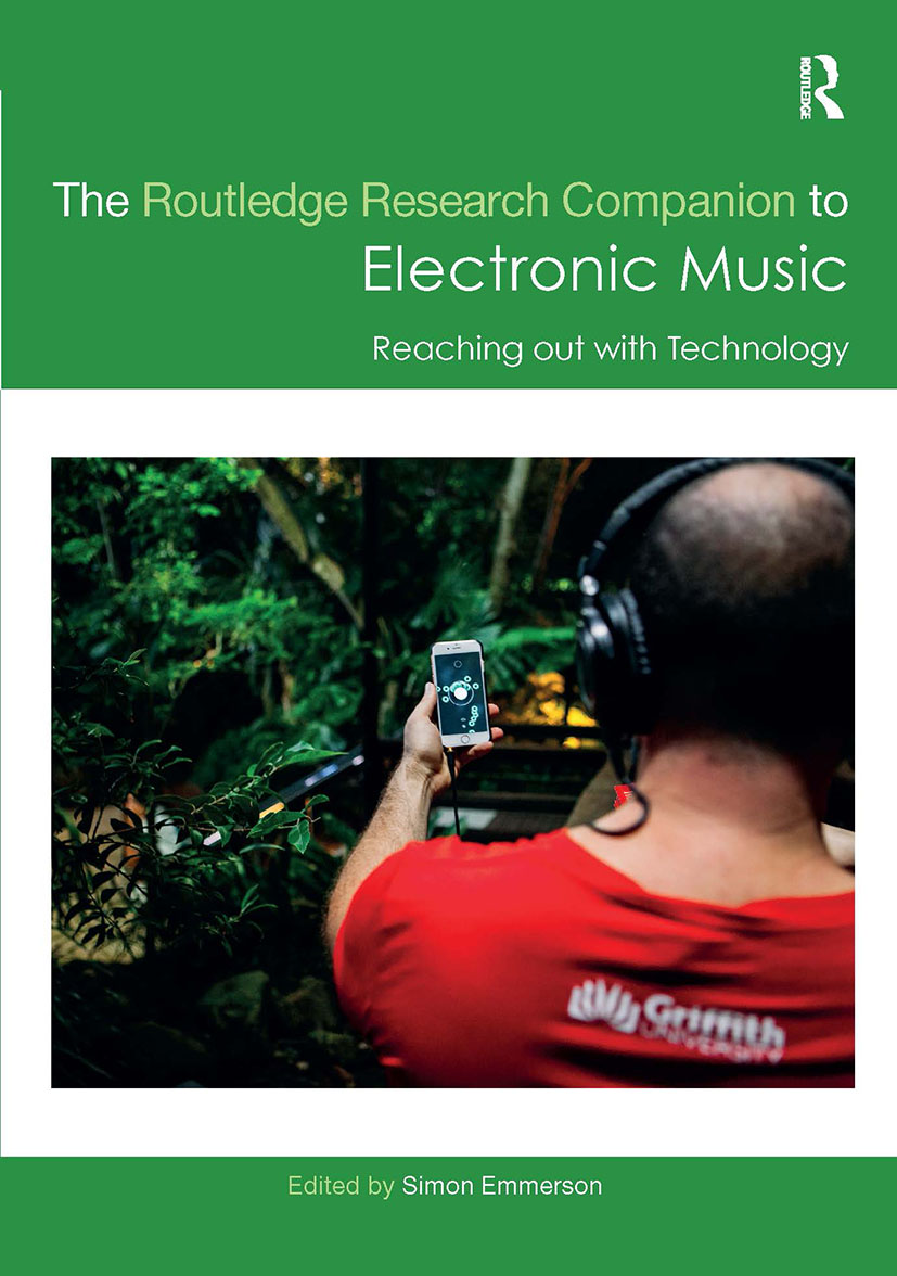 The Routledge Research Companion to Electronic Music: Reaching out with Technology: 1st Edition (Hardback) book cover