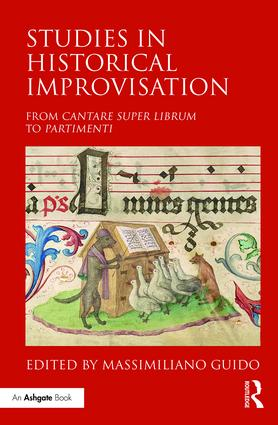 Studies in Historical Improvisation: From Cantare super Librum to Partimenti (Hardback) book cover