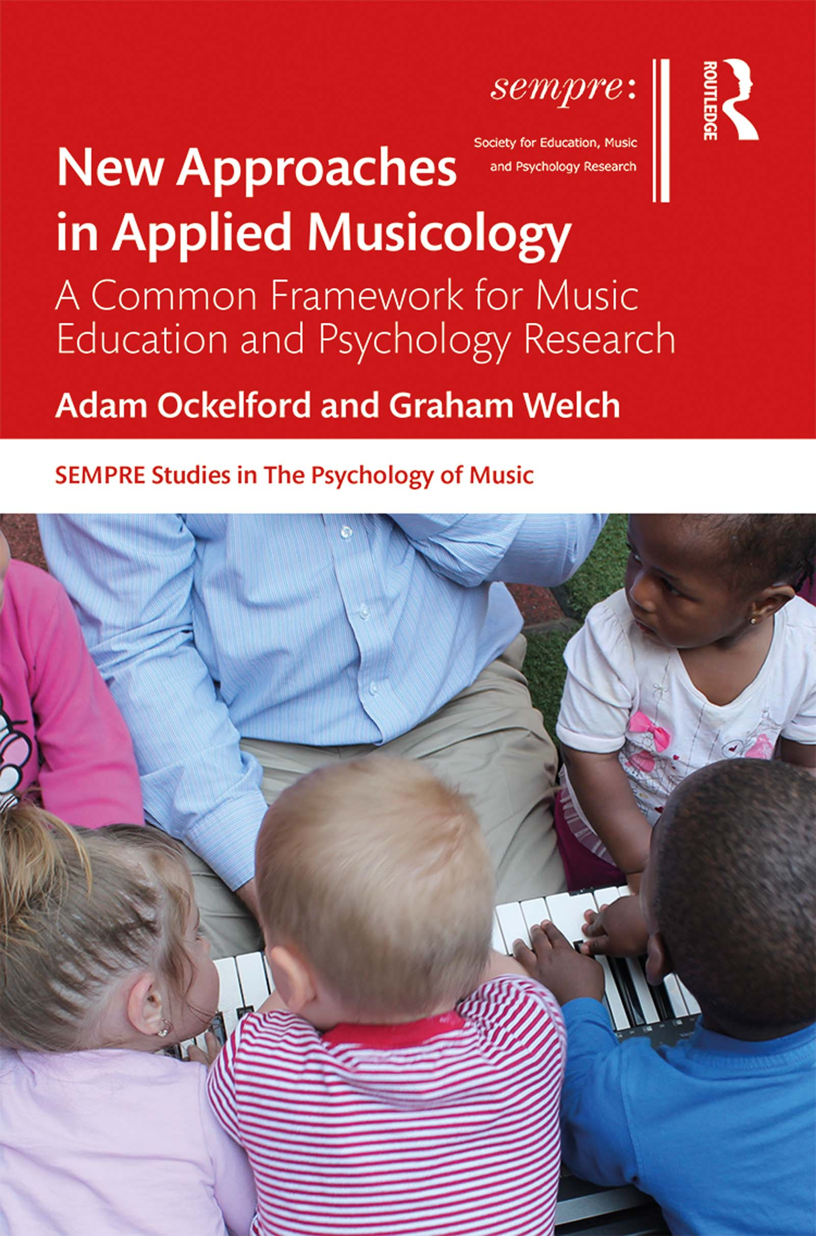New Approaches in Applied Musicology: A Common Framework for Music Education and Psychology Research, 1st Edition (Hardback) book cover