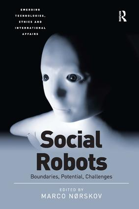 Social Robots: Boundaries, Potential, Challenges (Hardback) book cover
