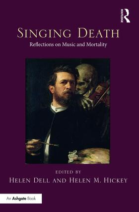 Singing Death: Reflections on Music and Mortality, 1st Edition (Hardback) book cover