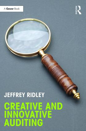 Creative and Innovative Auditing: 1st Edition (Hardback) book cover