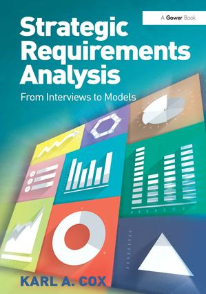 Strategic Requirements Analysis: From Interviews to Models, 1st Edition (Hardback) book cover