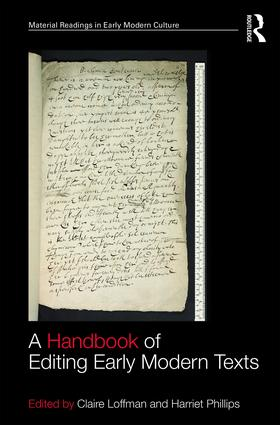 A Handbook of Editing Early Modern Texts: 1st Edition (Hardback) book cover