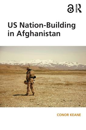 US Nation-Building in Afghanistan (Hardback) book cover