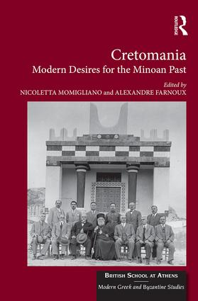 Cretomania: Modern Desires for the Minoan Past (Hardback) book cover