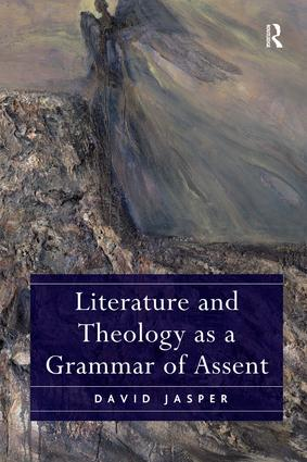 Literature and Theology as a Grammar of Assent (Hardback) book cover