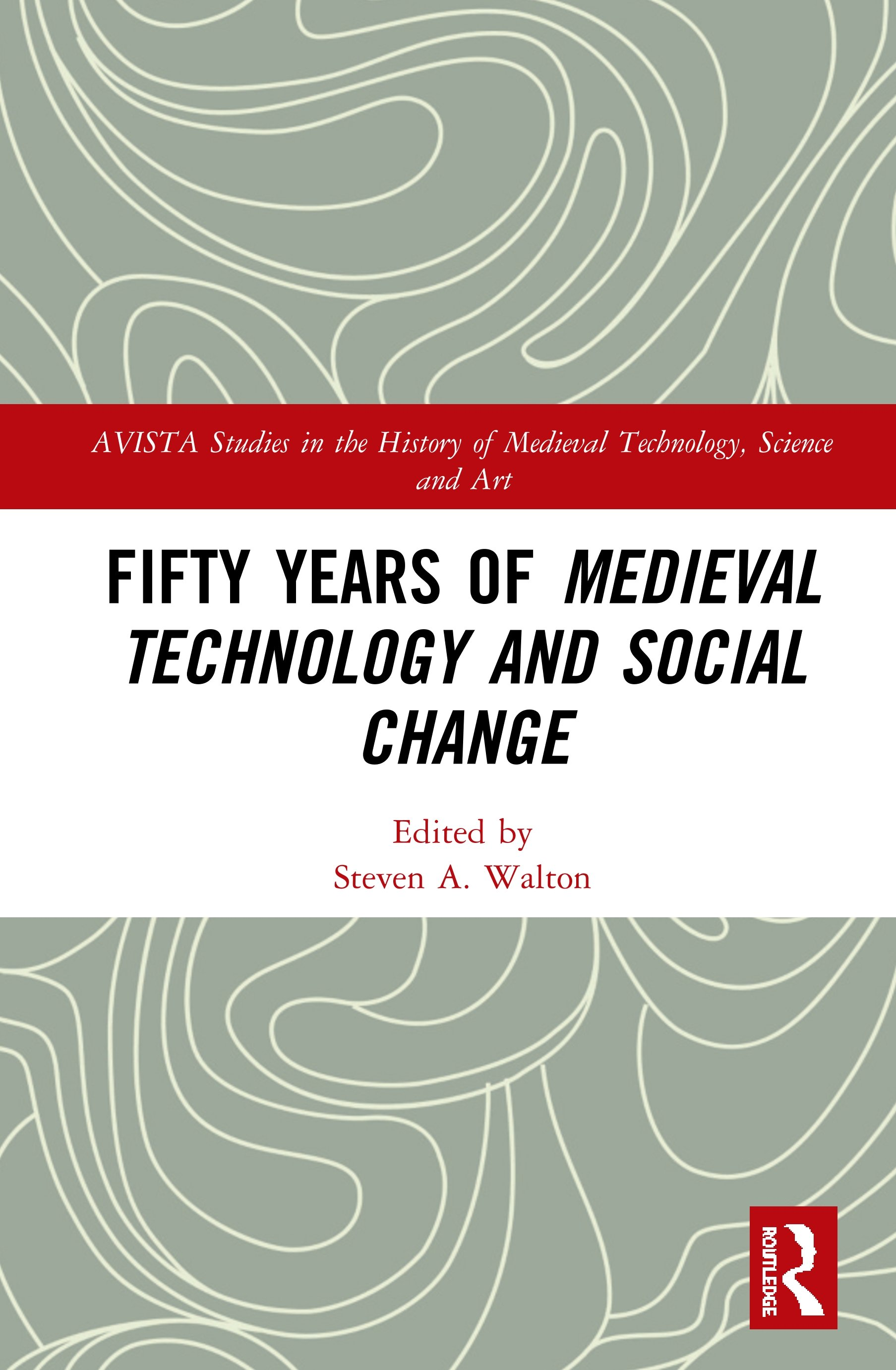 Fifty Years of Medieval Technology and Social Change book cover