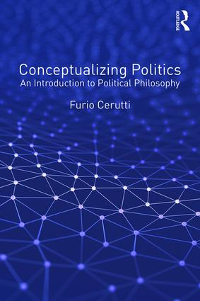 Conceptualizing Politics: An Introduction to Political Philosophy, 1st Edition (Paperback) book cover