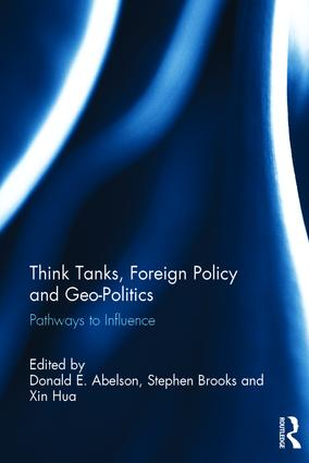 Think Tanks, Foreign Policy and Geo-Politics: Pathways to Influence book cover