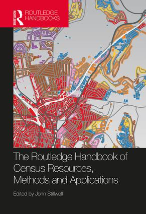 The Routledge Handbook of Census Resources, Methods and Applications: Unlocking the UK 2011 Census (Hardback) book cover
