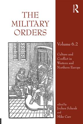 The Military Orders Volume VI (Part 2): Culture and Conflict in Western and Northern Europe (Hardback) book cover