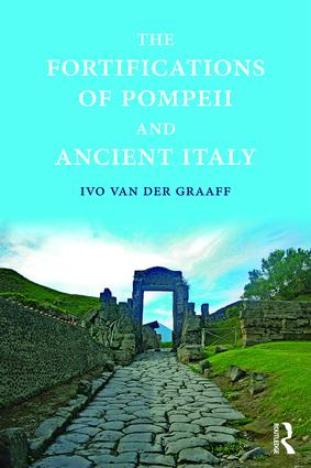 The Fortifications of Pompeii and Ancient Italy: 1st Edition (Hardback) book cover