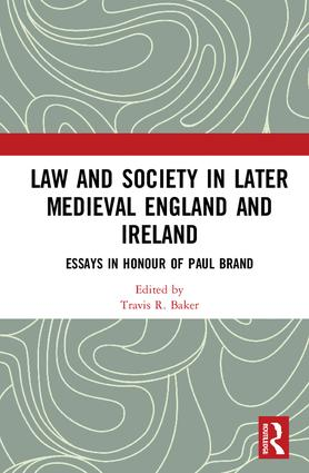 law and society in later medieval england and essays in  law and society in later medieval england and