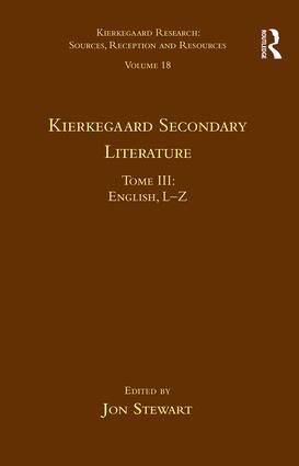 Volume 18, Tome III: Kierkegaard Secondary Literature: English L-Z (Hardback) book cover