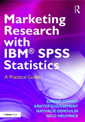 Marketing Research with IBM® SPSS Statistics
